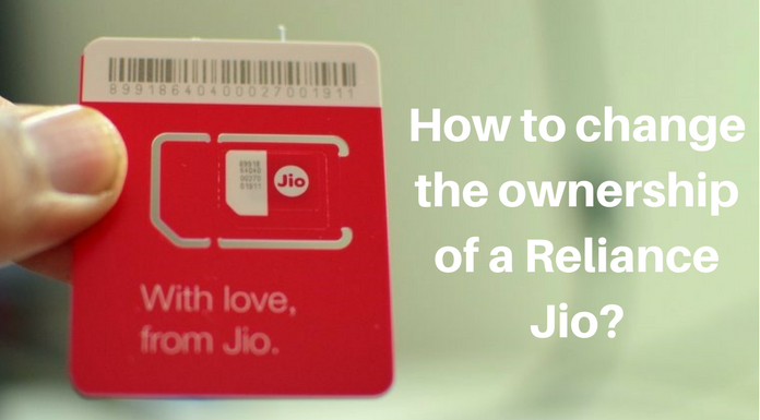 How to change the ownership details of reliance jio sim?